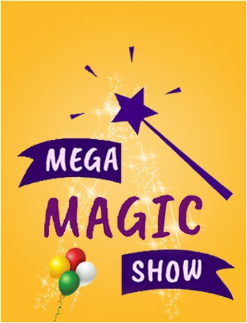 Mega magic show